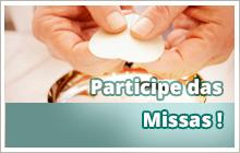 Participe das Missas Públicas!